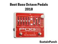 Best Bass Octave Pedals of 2018 for Bassists