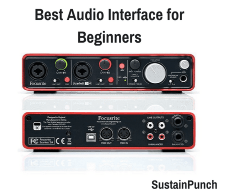 Top 7 Best Audio Interface for Beginners (2019 Review)