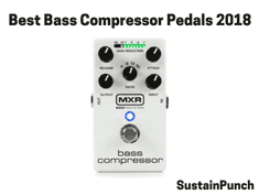 Top 8 Bass Compressor Pedals