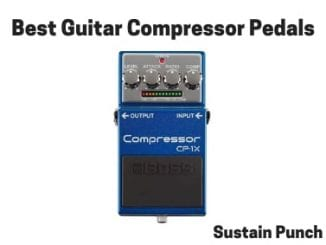 Best Guitar Compressor Pedals
