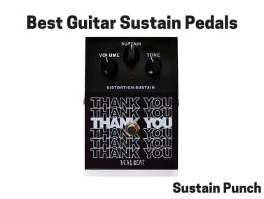 Best Guitar Sustain Pedals