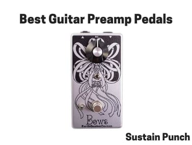 Best Guitar Preamp Pedals