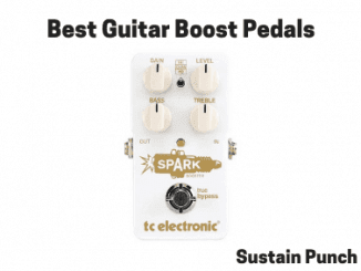 Guitar Boost Pedals - Best Booster Pedals for Guitar
