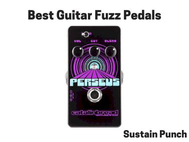 Best Guitar Fuzz Pedals - Top Fuzz Processing Units for Electric Guitar