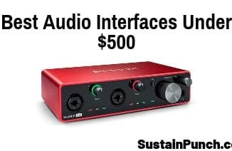 Top 8 Best Audio Interfaces under $500
